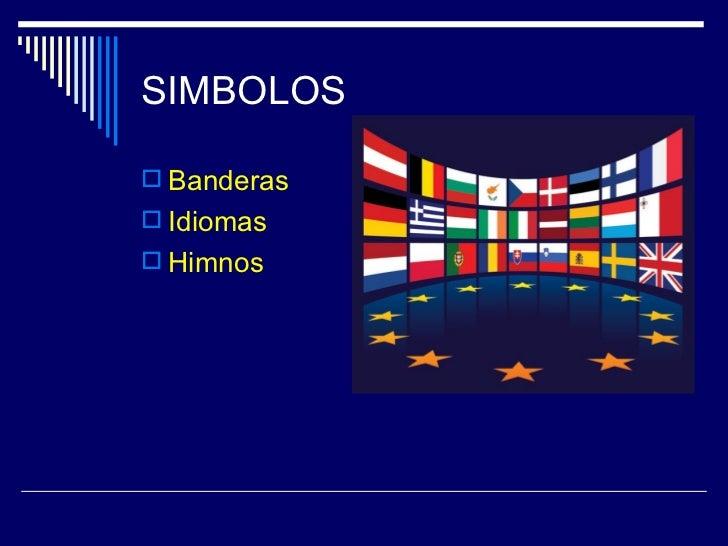 SIMBOLOS Banderas Idiomas Himnos
