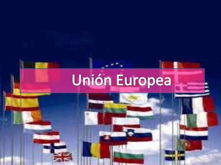Unión Europea<br />