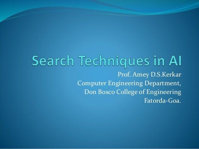 Prof. Amey D.S.Kerkar Computer Engineering Department, Don Bosco College of Engineering Fatorda-Goa.