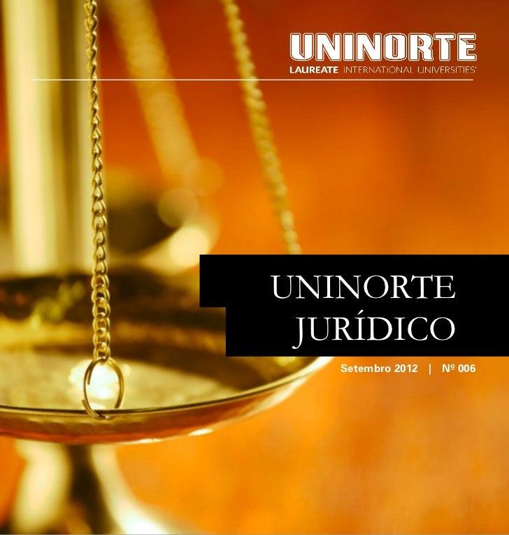Abril 2012   Informativo Jurídico   1UNINORTE JURÍDICO       Setembro 2012   Nº 006