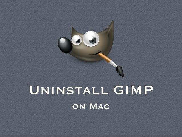 Uninstall Gimp on Mac