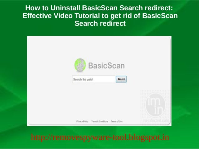 How to Uninstall BasicScan Search redirect:Effective Video Tutorial to get rid of BasicScan                Search redirect...