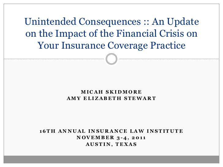 Unintended Consequences :: An Updateon the Impact of the Financial Crisis on  Your Insurance Coverage Practice            ...