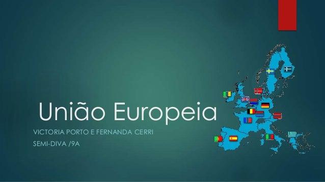 União EuropeiaVICTORIA PORTO E FERNANDA CERRISEMI-DIVA /9A
