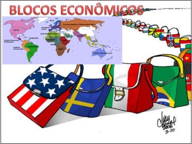 Definição: são associações de países que estabelecem relações económicas privilegiadas entre si. Formaram-se na 2ª metade ...