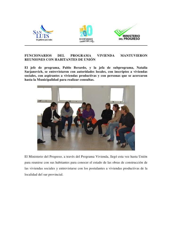 FUNCIONARIOS   DEL   PROGRAMA     VIVIENDA                          MANTUVIERON REUNIONES CON HABITANTES DE UNIÓN  El jefe...