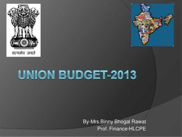 By-Mrs.Binny Bhogal Rawat     Prof. Finance-HLCPE