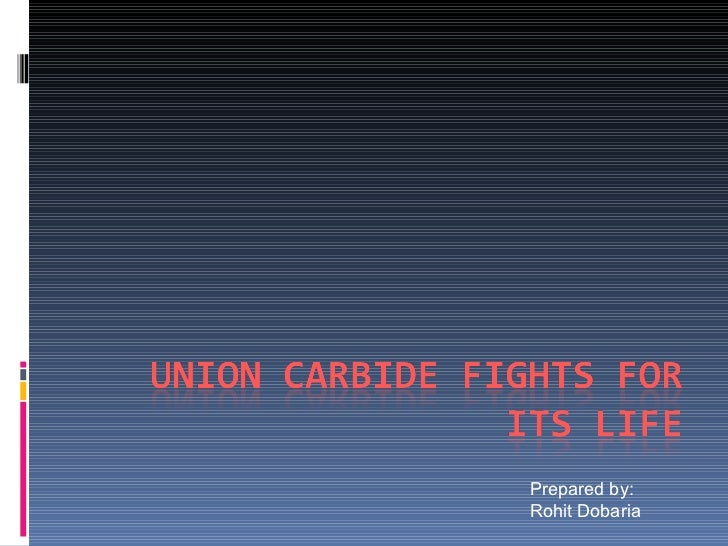 Union Carbide Fights For Its Life