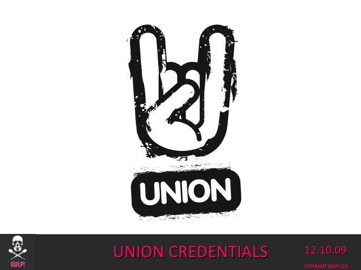 UNION CREDENTIALS 12.10.09