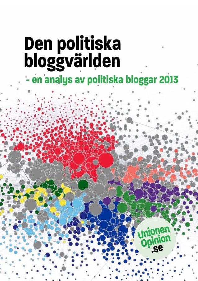 Den politiska bloggvärlden - en analys av politiska bloggar 2013