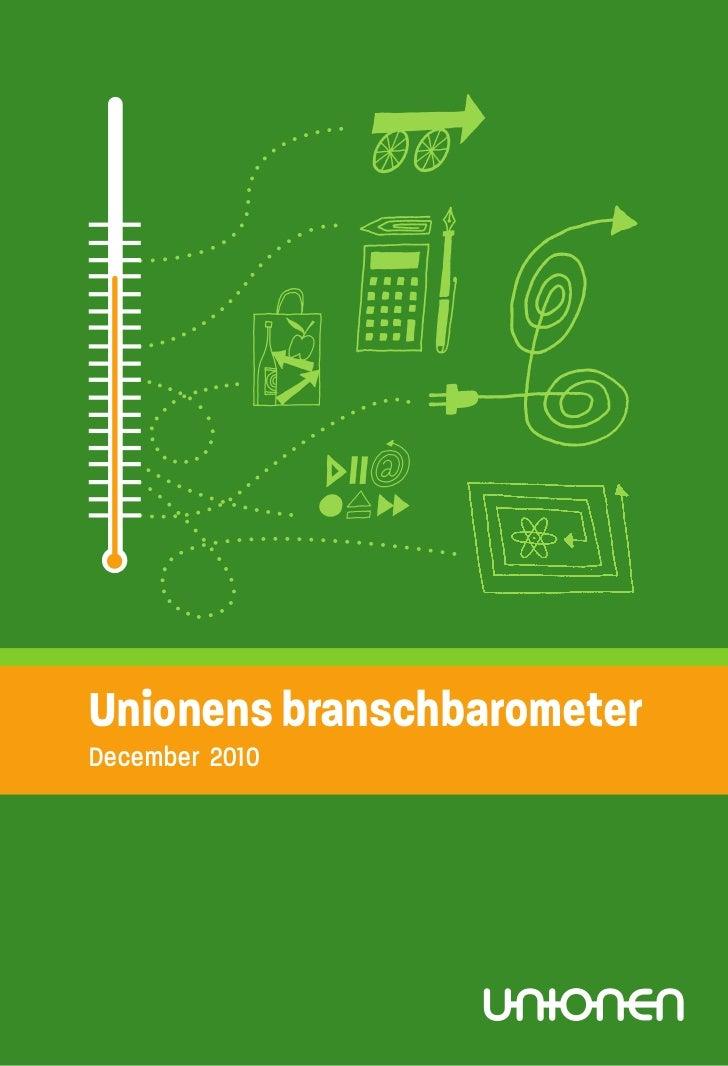 Unionens branschbarometerDecember 2010