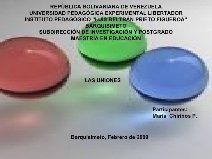 """REPÚBLICA BOLIVARIANA DE VENEZUELA UNIVERSIDAD PEDAGÓGICA EXPERIMENTAL LIBERTADOR INSTITUTO PEDAGÓGICO """"LUÍS BELTRÁN PRIET..."""
