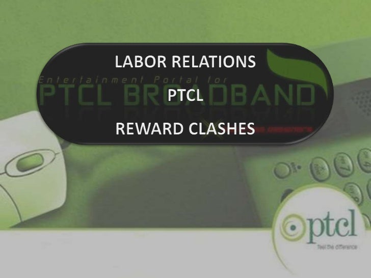 LABOR RELATIONSPTCLREWARD CLASHES<br />