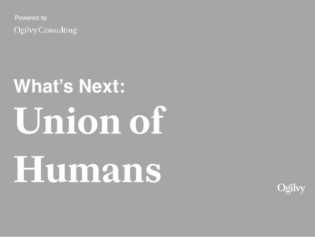 Powered by What's Next: Union of Humans