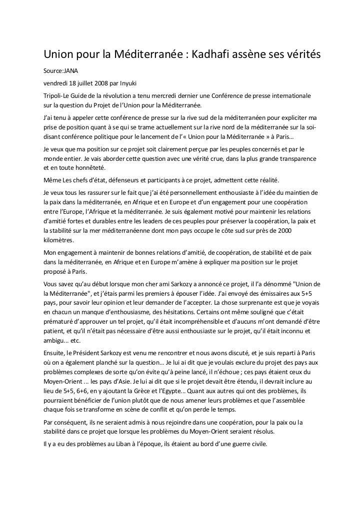 Union pour la Méditerranée : Kadhafi assène ses véritésSource:JANAvendredi 18 juillet 2008 par InyukiTripoli-Le Guide de l...