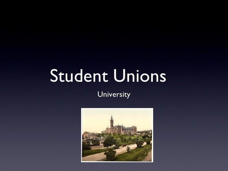 Student Unions     University