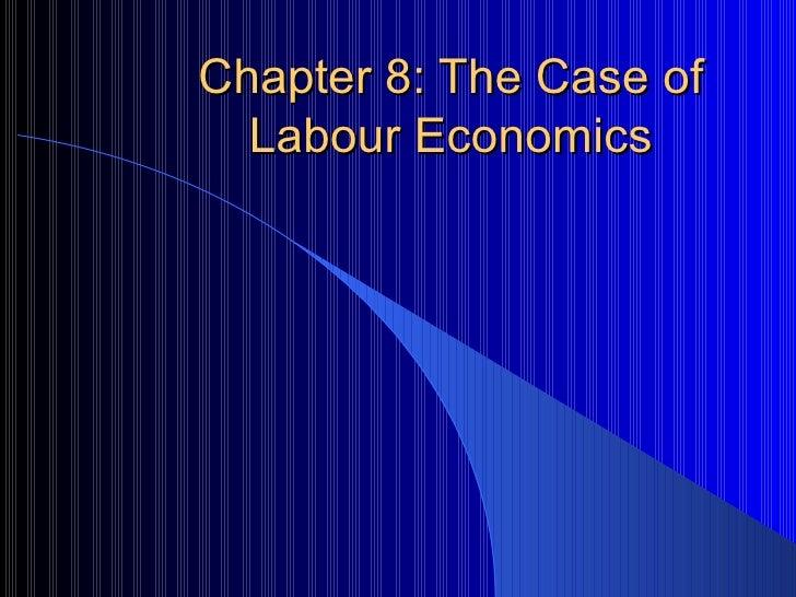 Chapter 8: The Case of Labour Economics