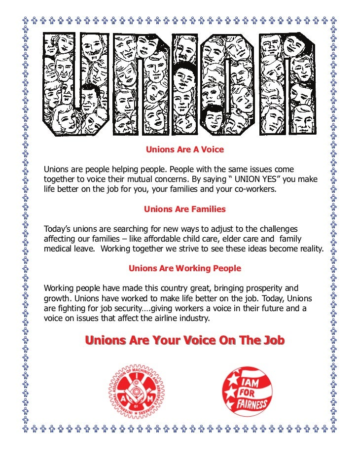 Unions Are A VoiceUnions are people helping people. People with the same issues cometogether to voice their mutual concern...
