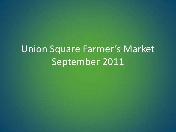 Union Square Farmer's MarketSeptember 2011<br />