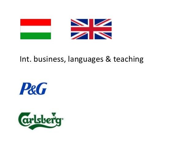 Int. business, languages & teaching