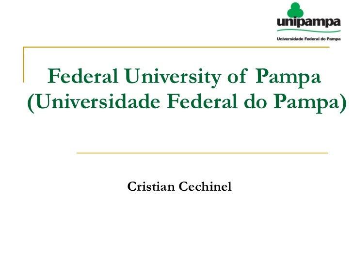 Federal University of Pampa  (Universidade Federal do Pampa) Cristian Cechinel