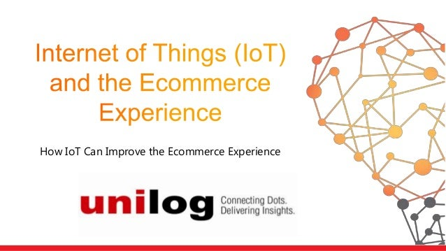 How IoT Can Improve the Ecommerce Experience