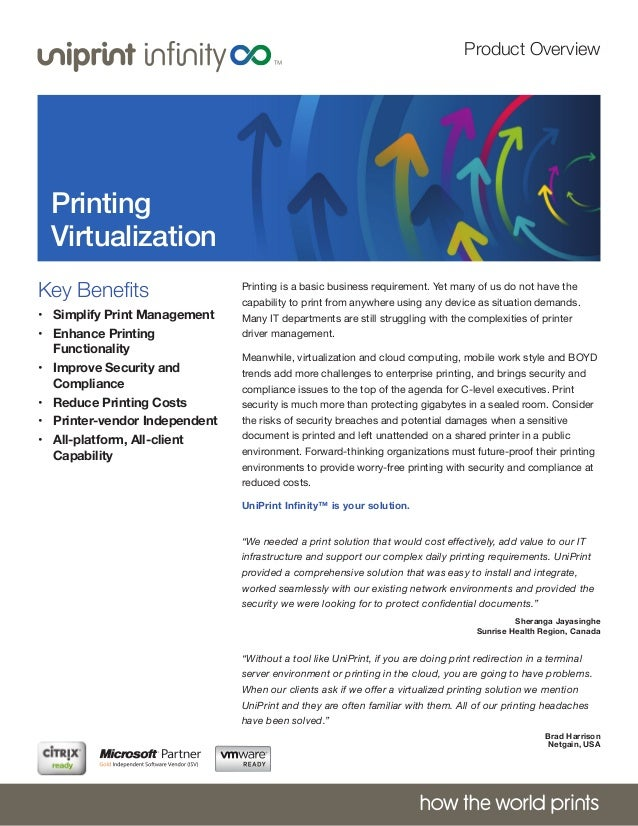Product Overview  Printing Virtualization Key Benefits • Simplify Print Management • Enhance Printing Functionality • I...