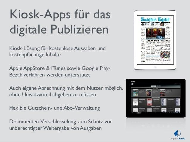 Kiosk-Apps für das  digitale Publizieren  Kiosk-Lösung für kostenlose Ausgaben und  kostenpflichtige Inhalte  Apple AppSto...