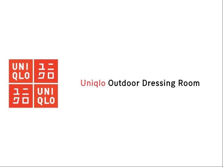 Uniqlo Outdoor Dressing Room