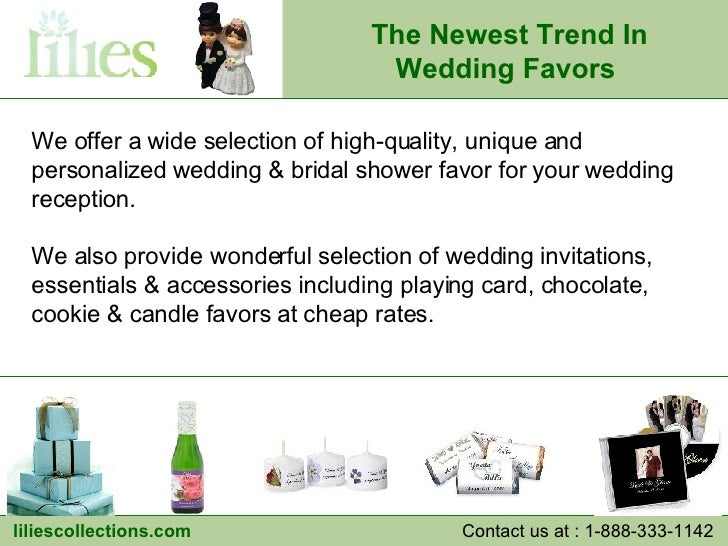We offer a wide selection of high-quality, unique and personalized wedding & bridal shower favor for your wedding receptio...