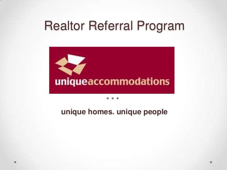 Realtor Referral Program  unique homes. unique people