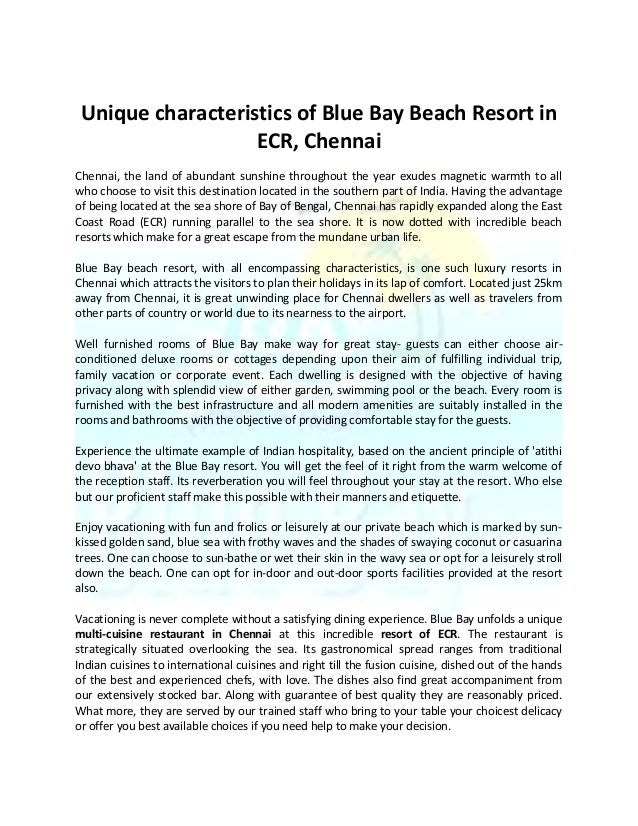 Unique characteristics of Blue Bay Beach Resort in ECR, Chennai Chennai, the land of abundant sunshine throughout the year...