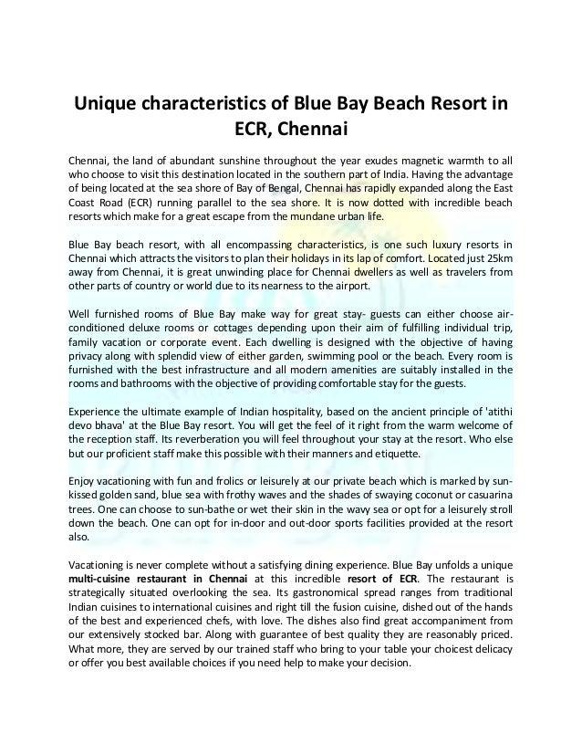 Unique characteristics of Blue Bay Beach Resort in ECR, Chennai Chennai, the land of abundant sunshine throughout the year...