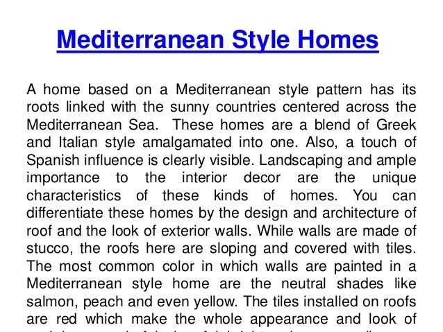 Unique characteristics of tuscan and mediterranean style homes for Mediterranean style architecture characteristics