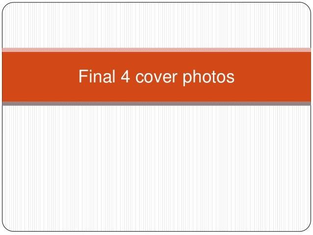 Final 4 cover photos