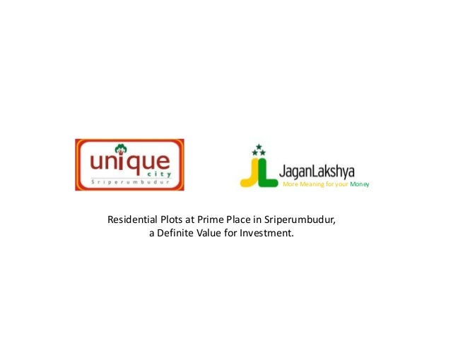 Residential Plots at Prime Place in Sriperumbudur, a Definite Value for Investment. More Meaning for your Money