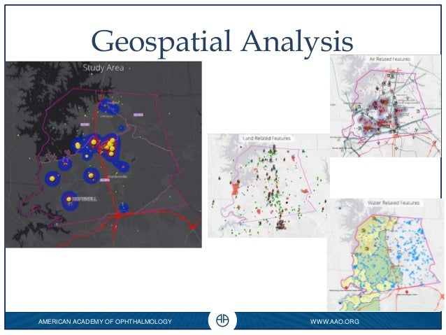 AMERICAN ACADEMY OF OPHTHALMOLOGY WWW.AAO.ORG 0 Geospatial Analysis