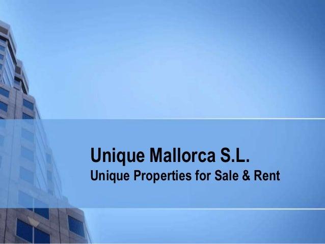 Unique Mallorca S.L. Unique Properties for Sale & Rent
