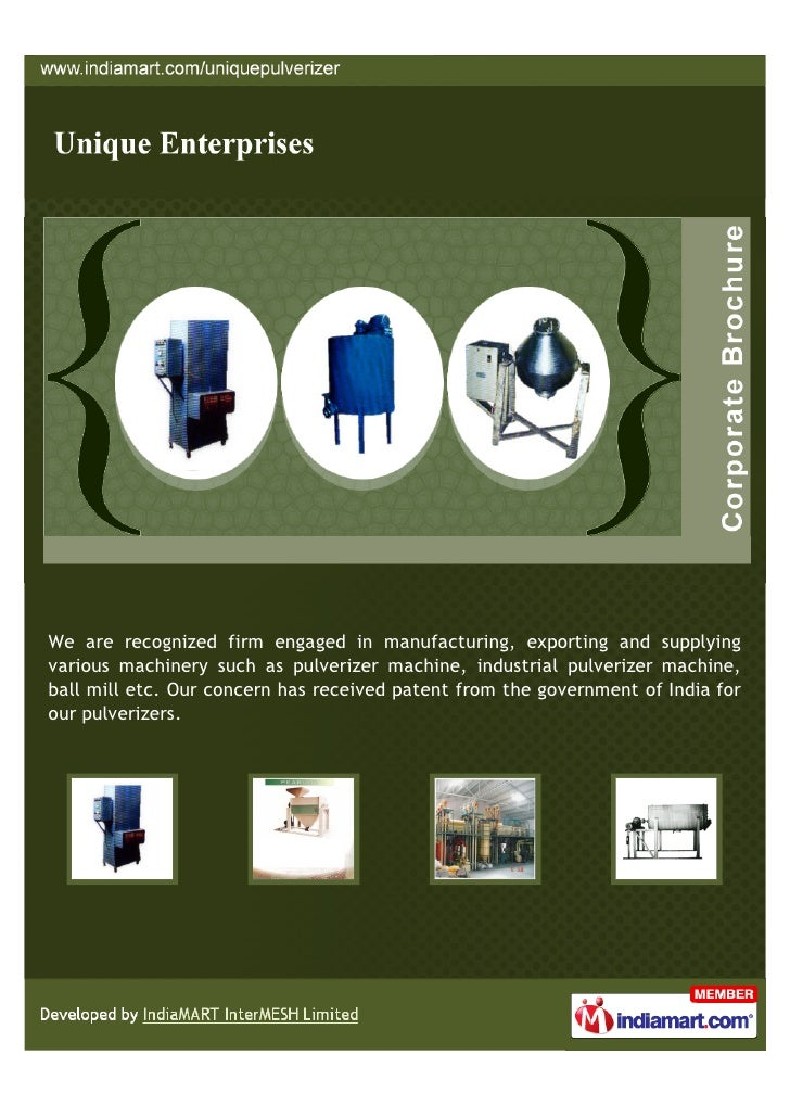 We are recognized firm engaged in manufacturing, exporting and supplyingvarious machinery such as pulverizer machine, indu...