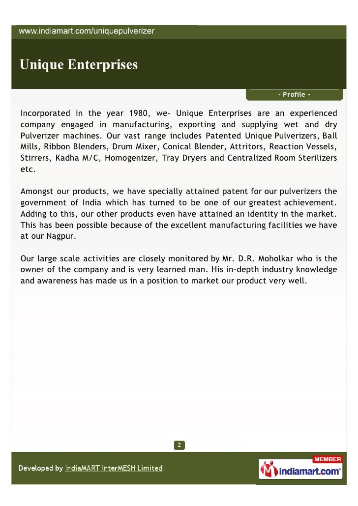 - Profile -Incorporated in the year 1980, we- Unique Enterprises are an experiencedcompany engaged in manufacturing, expor...