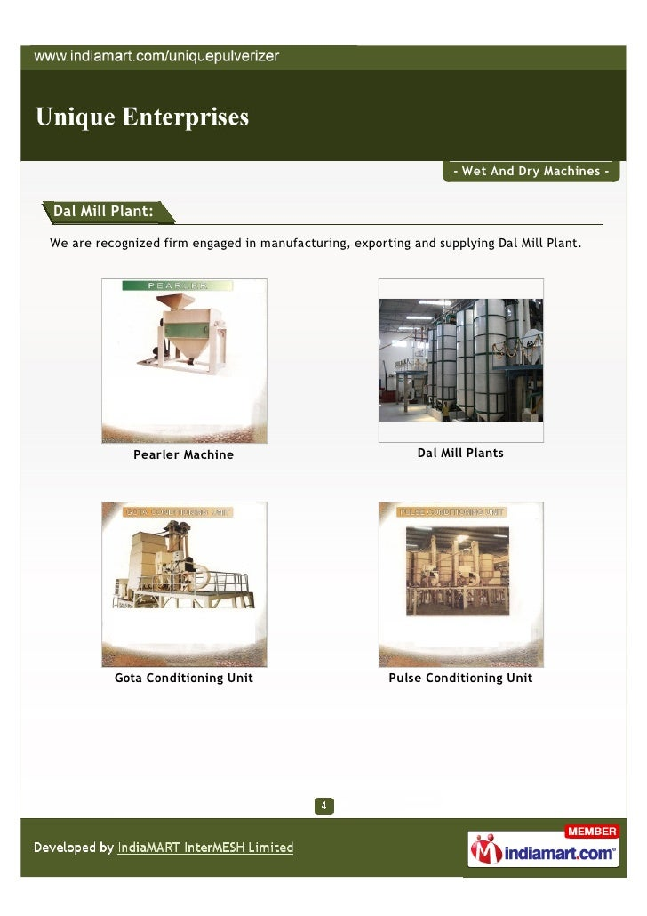 - Wet And Dry Machines -Dal Mill Plant:We are recognized firm engaged in manufacturing, exporting and supplying Dal Mill P...