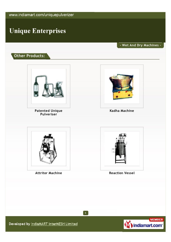 - Wet And Dry Machines -Other Products:          Patented Unique        Kadha Machine             Pulveriser          Attr...