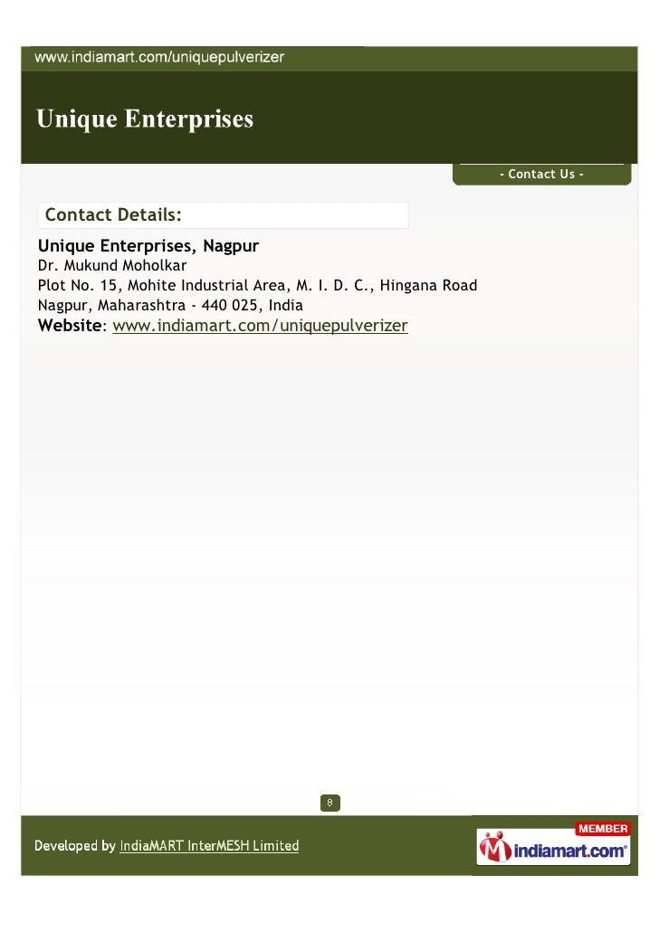 - Contact Us - Contact Details:Unique Enterprises, NagpurDr. Mukund MoholkarPlot No. 15, Mohite Industrial Area, M. I. D. ...