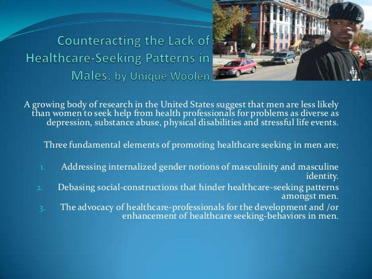 Counteracting the Lack of Healthcare-Seeking Patterns in Males. by Unique Woolen<br />A growing body of research in the Un...