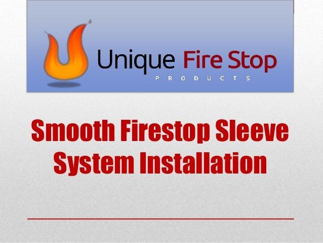 Smooth Firestop Sleeve System Installation