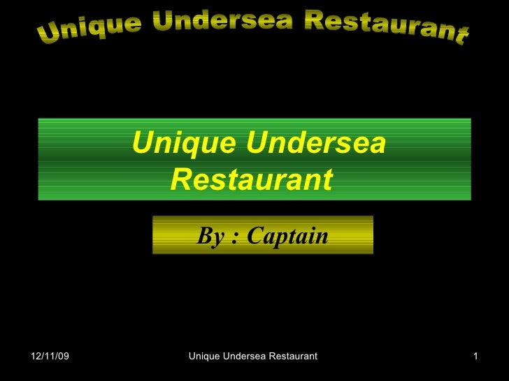 Unique Undersea Restaurant   By : Captain Unique Undersea Restaurant