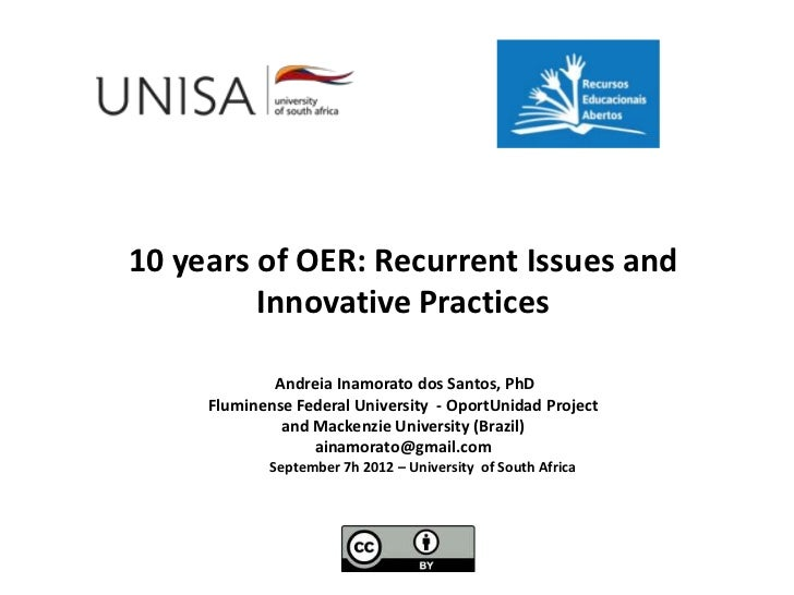 10 years of OER: Recurrent Issues and         Innovative Practices             Andreia Inamorato dos Santos, PhD     Flumi...