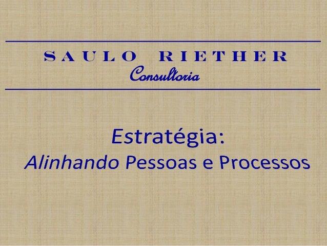 Saulo  Riether  Consultoria
