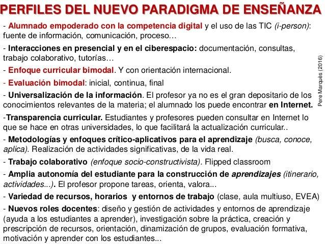 PERFILES DEL NUEVO PARADIGMA DE ENSEÑANZA - Alumnado empoderado con la competencia digital y el uso de las TIC (i-person):...