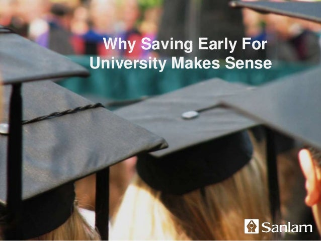 Why Saving Early For University Makes Sense